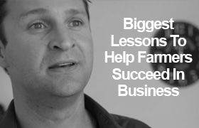 The biggest lessons to help farmers succeed in business