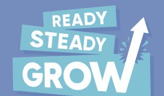 Ready, Steady…… GROW!